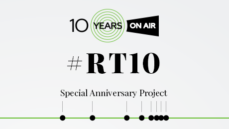 RT 10 Years On Air
