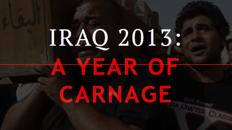 IRAQ 2013: A YEAR OF CARNAGE